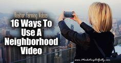Realtor Farming Videos - 16 Ways To Use A Neighborhood Video - Marketing Artfully