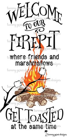 Welcome to our Firepit Campsite Campfire Bonfire SVG DXF Fire Pit Wall, Fire Pit Ring, Metal Fire Pit, Concrete Fire Pits, Art And Illustration, Camper Signs, Large Fire Pit, Fire Pit Backyard, Backyard Seating