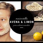 Mascarilla de avena y limón para aclarar la piel