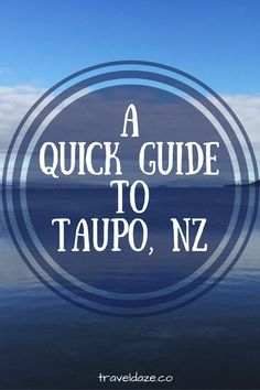 A Quick Guide to Taupo, NZ (in the Off-Season) // Most people head to Taupo in the summer for water activities, but this little lake town has plenty to offer in the off-season as well!