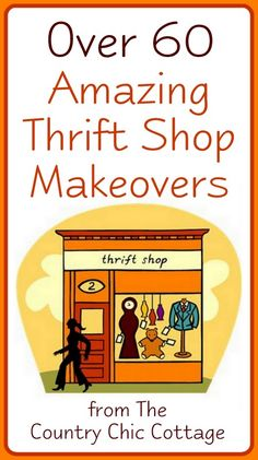 Thriftstore Makeovers - * THE COUNTRY CHIC COTTAGE (DIY, Home Decor, Crafts, Farmhouse)