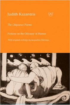 The Odyssey Poems. Fictions on the Odyssey of Homer Alice Oswald, Derek Walcott, Margaret Atwood, Playwright, Retelling, Sailor, Poems, Fiction, Hero