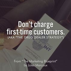 """Good stuff from """"The Marketing Blueprint"""" by @julesmarcoux: """"Let me be clear I am NOT encouraging you to become a drug dealer. My point is that both in real life and in popular culture drug dealers have been known to give out free samples of their product. Why? Because they believe in their product enough to know that once their customers try it they'll come back for more. This strategy not only increases brand loyalty but also improves trust brand awareness and word-of-mouth. It's only…"""