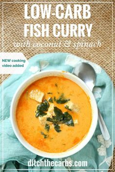 Watch the quick cooking video to see how easy it is to make incredible low-carb fish curry with coconut and spinach. Dairy free, gluten free and Paleo. | ditchthecarbs.com via @ditchthecarbs
