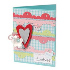Sweetness Card - using layered shapes created from Sizzix die-cuts makes it easy to create a fun and simple card that you can use for almost any occasion. For a special touch, customize it with your own colors and patterns.