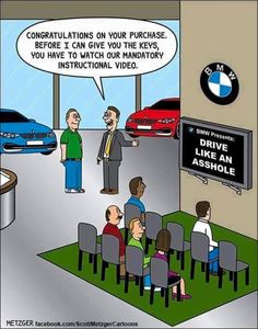 Funny pictures about BMW Drivers. Oh, and cool pics about BMW Drivers. Also, BMW Drivers photos. Memes Humor, Car Humor, Driving Humor, Driving Class, Funny Jokes, Funny Stuff, Fun Funny, Funny Things, Jokes