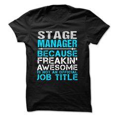 Love being -- STAGE-MANAGER T Shirt, Hoodie, Sweatshirt