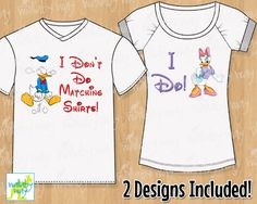 I Don't Do Matching Shirts Donald Duck & Daisy Duck Printable Iron On Transfer or Use as Clip Art - DIY Disney Shirts - Disney couple by TheWallabyWay on Etsy Disney 2017, Disney Diy, Disney Crafts, Disney Love, Disney Cruise, Walt Disney, Disney Honeymoon, Disney Couples, Disney Shirts For Family