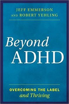 Beyond ADHD OVERCOMING THE LABEL and Thriving - The Complete Herbal Guide