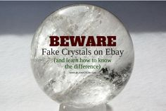 Do not get scammed with fake crystals. Below I have written some info about quartz fakes to help educate the ebay community about these fakes...