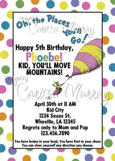 Oh The Places You'll Go Party Invitation