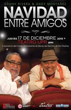 Navidad entre Amigos #sondeaquipr #navidadentreamigos #dannyrivera #andymontanez #teatroupr #upr #riopiedras #sanjuan