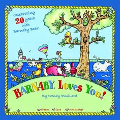 Barnaby Loves You | Nantucket Book Partners: Bookworks & Mitchell's Book Corner