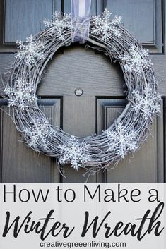 How to make a DIY winter wreath for your front door. This easy wreath idea is perfect to put up after Christmas and through January. You turn a simple, rustic grapevine wreath into a pretty white snowflake wreath. Perfect for all styles of decor including Snowflake Wreath, Diy Wreath, White Snowflake, Grapevine Wreath, Wreath Ideas, Christmas Wreaths For Front Door, Holiday Wreaths, Winter Wreaths, Winter Decorations