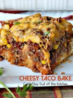 Cheesy Taco Bake Cant Stay Out of the Kitchen amazing entree with a Cilantro crust filled with and and topped with Mexican Dishes, Mexican Food Recipes, Ground Beef Recipes Mexican, Mexican Potluck, Mexican Pie, Ground Beef Recipes For Dinner, Baked Tacos Recipe, Best Taco Pie Recipe, B Recipe