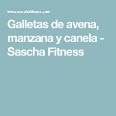 Galletas de avena, manzana y canela - Sascha Fitness