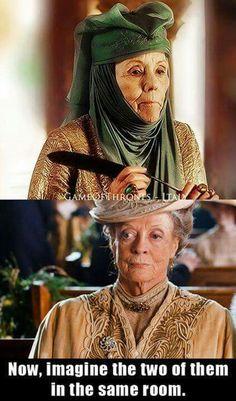 That would be epic.  #DowntonAbbey and #GameofThrones Mashup