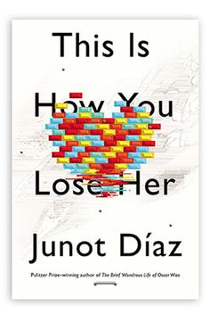 this is how you lose her -junot diaz-