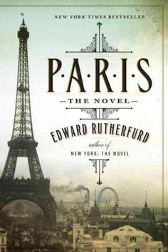 NEW YORK TIMES BESTSELLER From Edward Rutherfurd, the grand master of the historical novel, comes a dazzling epic about the magnificent city of Paris. Moving back and forth in time, the story unfolds