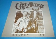 Gene Autry - Gene Autry's Golden Hits CBS Special Products P18737 -MONO, 1985 LP  #genautry #countrymusic #country #TraditionalCountry #music #vinyl #vinylrecord