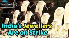 Jewellers to go on 3-day Pan-India Strike From Tomorrow
