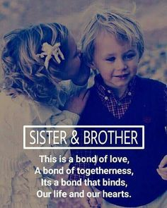Younger Brother Quotes, Sister Bond Quotes, Sister Quotes Images, Sibling Quotes Brother, Love My Brother Quotes, Little Sister Quotes, Brother And Sister Relationship, Brother And Sister Love, Nephew Quotes