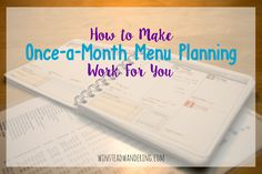 How to Make Once-a-Month Menu Planning Work For You