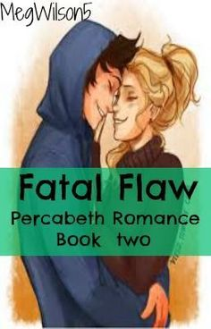"Read ""Fatal Flaw Book two. A Percabeth Romance - Chapter one: ""SEAWEED BRAIN!"""" #wattpad #romance"