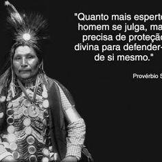 Seremos Conhecidos para sempre pelas pegadas que deixamos. #SabedoriaIdigena