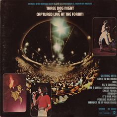Three Dog Night Captured Live at the Forum – Knick Knack Records