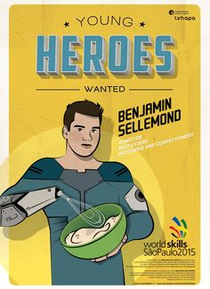 Für die Berufsweltmeisterschaft in SAO PAOLO - BRASILIEN entstand die illustrierte Kampagne YOUNG HEROES WANTED. Mehr unter: www.rotwild.it/blog Comic Books, Hero, Blog, Italia, Advertising Agency, Brazil, Heroes, Blogging, Comic Book