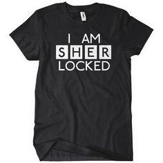 I am Sher Locked • via Textual Tees