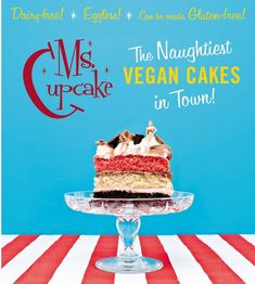 Signed copy of our Cookbook Ms. Cupcake: The Naughtiest Vegan Cakes in Town