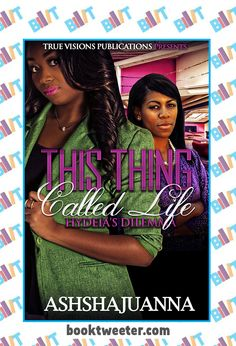"""See the Tweet Splash for """"This Thing Called Life: Hydeia's Dilemma"""" by Ashshajuanna on BookTweeter #bktwtr"""