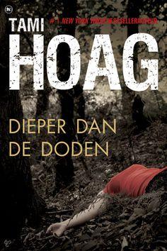 Tami Hoag - Dieper dan de doden - 2011 - Kobo