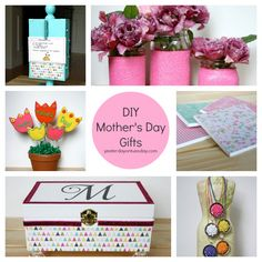 DIY Mother's Day Gifts - Yesterday On Tuesday