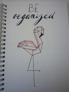 Be organized cursive fond  drawing flamingo