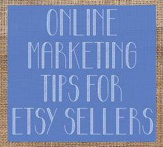 You've claimed your Etsy name and built up your inventory, but how do you make sure anybody knows you exist? It's like that high school crush all over again! Don't fret, my pet. We can snag the Jake Ryan of the online retailer world. Here are some handy-dandy online marketing tips for your fledgling (or totally veteran) Etsy business.