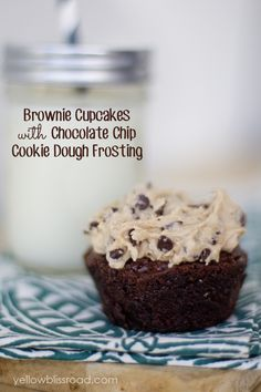 The Most OMG Brownies - Brownie Cupcakes with Chocolate Chip Cookie Dough Frosting!