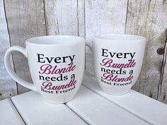 Every Blonde Needs a Brunette Best Friend 15 oz  mug set, Every Brunette Needs a Blonde Best Friend, BFF Mugs - pinned by pin4etsy.com