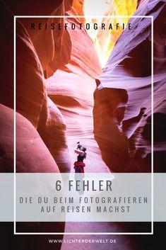 6 Fehler, die du als Anfänger beim Fotografieren auf Reisen machst #fotoschule #fotokurs #fototipps #reisefotografie #reisetipps