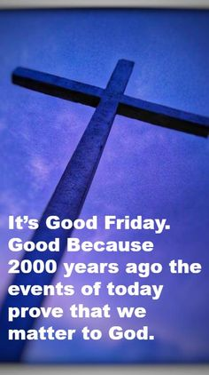 Good Friday easter photos for mom dad bro sis wife son husband daughter boyfriend girlfriend him her cousin friends. Bro And Sis Quotes, Mom Quotes, Quotes For Him, Funny Quotes, Daughters Boyfriend, Boyfriend Girlfriend, Tgif, Holy Friday, Good Friday Quotes