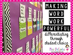 Miss DeCarbo: Making Word Work Powerful: Differentiating Through Student Choice