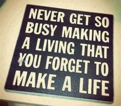 Quotes about Work Life Balance