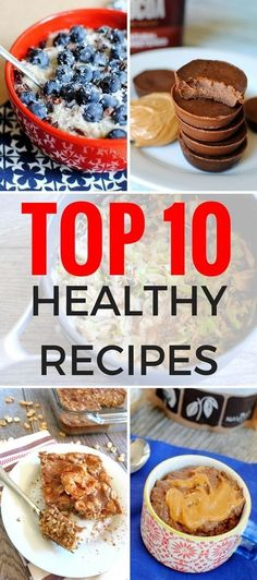 A collection of the top 10 healthy recipes with delicious breakfast recipes, easy dinner meals, wholesome snacks and more. Delicious Breakfast Recipes, Healthy Breakfast Recipes, Clean Eating Recipes, Easy Healthy Recipes, Healthy Snacks, Eating Healthy, Healthy Breakfasts, Eating Clean, Dinner Recipes