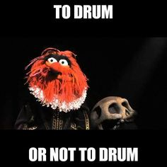 To drum, for sure