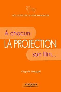 La projection de Virginie Megglé, http://www.amazon.fr/dp/B005T54GPQ/ref=cm_sw_r_pi_dp_Gw95ub1T2919F