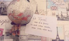 we travel - some of us forever to seek other states...  Instagram travelquote