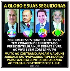 *Por Via Das Dúvidas*: GLOBO E CIA * Antonio Cabral Filho - Rj