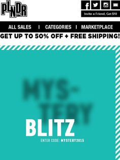 If You're Reading This, It's Not Too Late To Shop Our 24 Hour Mystery Blitz! - PLNDR